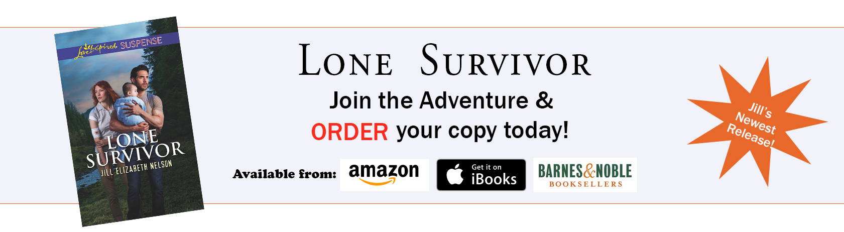 Read about Jill Elizabeth Nelson's Newest Book Lone Survivor Today!